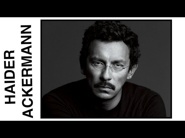 Who Is HAIDER ACKERMANN?