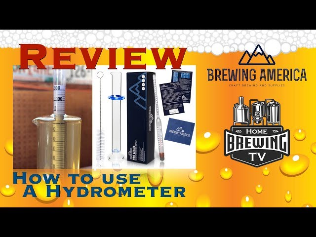 Brewing America Hydrometer Review & How to use a Hydrometer