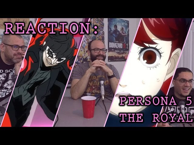 Reaction: Persona 5 The Royal