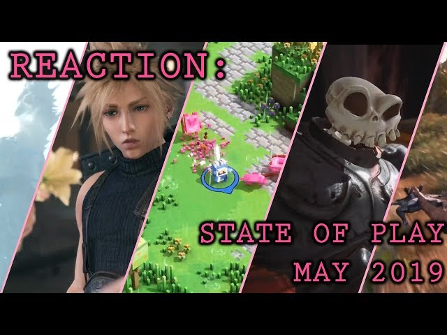Reaction: PlayStation State of Play May 2019 (FULL)