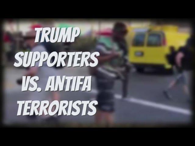 "Trump Supporters Clash With Terrorist Group ""Antifa"""