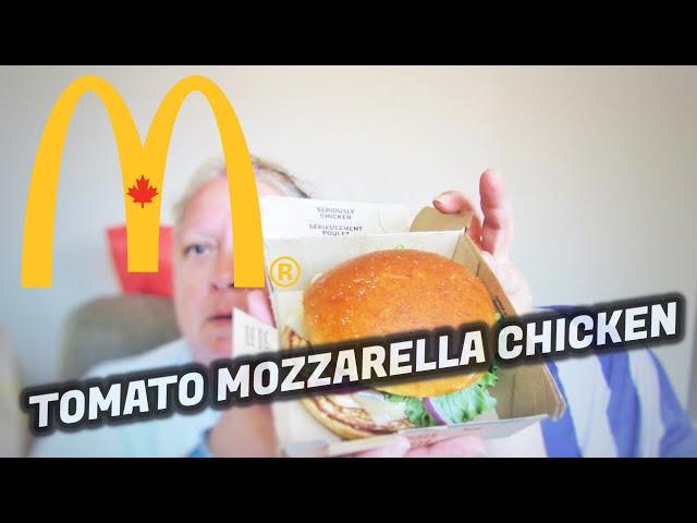 McDonald's Tomato Mozzarella Chicken 🍗🇨🇦