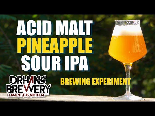Acidulated Malt Sour Beer - Acid Malt Sour IPA Review & Recipe
