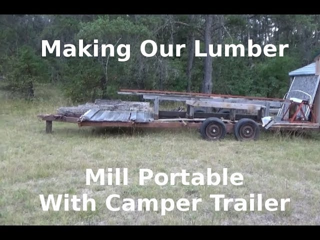 Our Homestead Lumber Mill Is Now Mobile