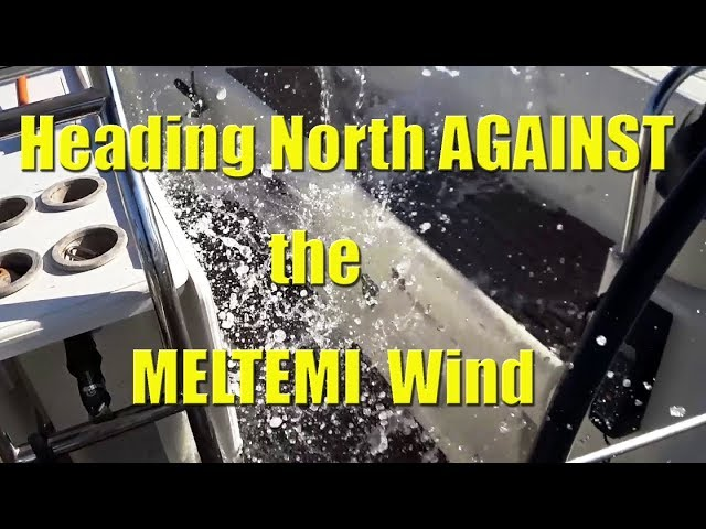 Going north AGAINST the Meltemi Wind - Sailing A B Sea (Ep.088)