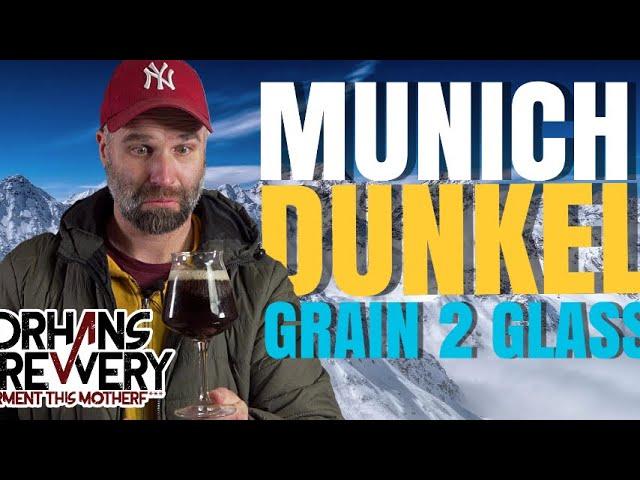 Munich Dunkel Grain to Glass All Grain Homebrewing Recipe