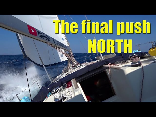 Our FINAL push north to mainland Greece - Sailing A B Sea (Ep.090)
