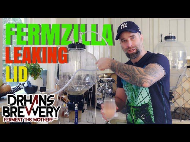 Fermzilla Leaking Lid - Fermzilla review part 4