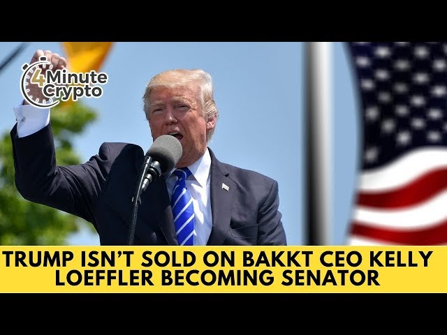Trump Isn't Sold on Bakkt CEO Kelly Loeffler Becoming Senator