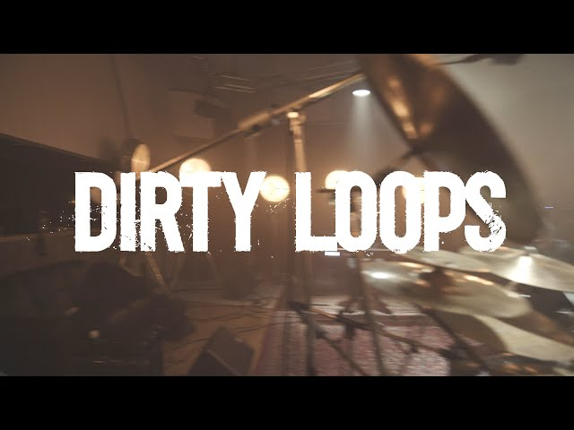 Dirty Loops - Work Shit Out