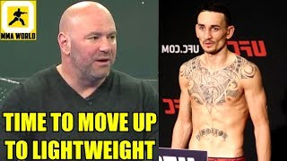 I want Max Holloway to move up to Lightweight after UFC 231 WIN OR LOSE,Usman on Dana White