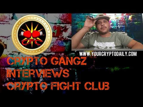 Crypto Fight Club and Crypto Gangz