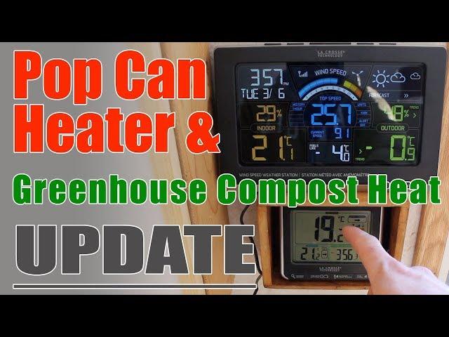 Pop Can & Compost Heat Updates - Three Free Heat Methods